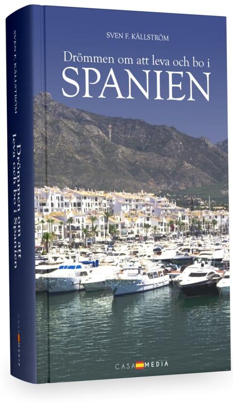 Drömmen om att leva och bo i Spanien